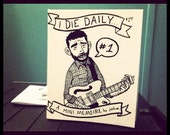 I Die Daily no. 1 (August)