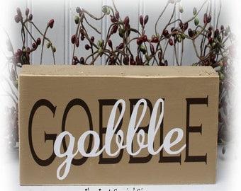 Gobble, gobble wood block sign
