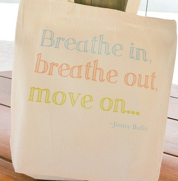 Canvas Tote Bag Breathe In Breathe Out Move by ...
