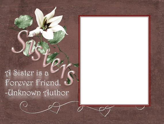 8x6 Sisters Forever Friend Picture Frame