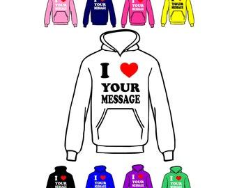 I Love Heart Hoody Customised/Personalised Print, Girls/Boys Hoodies
