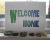 Welcome Home Letterpress Print
