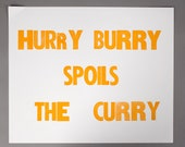 Hurry Burry Spoils the Curry Letterpress Print