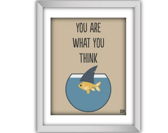 Printable Poster, Inspirational Quote, Download And Print JPEG Image - You Are What You Think