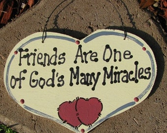 Wooden Sign Hand Painted Friends God Many Miracle