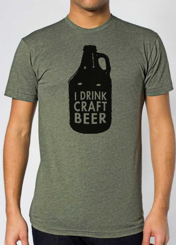 I drink craft beer unisex t shirt for Craft brewery t shirts