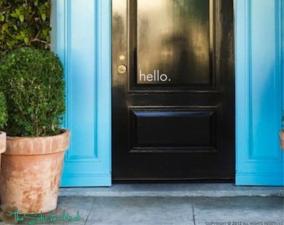 hello. Front Door - Vinyl Lettering - Entry Way or Front Porch Decal - Home Decor - Vinyl Wall Art Graphic Stickers Decals 1387