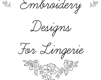 1940's Vintage Embroidery Transfers E-book Motifs for Embroidering Lingerie