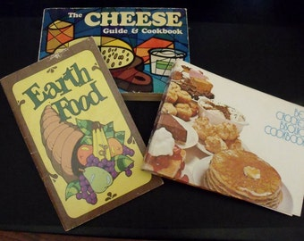 Three 1970's cookbooks - Earth Food - The Cheese Guide and Cookbook - Betty Crockers Bisquick Cookbook