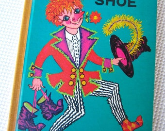 Vintage 1966 The Wandering Shoe by Clemens Parma
