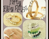 Fifty Easy Rings Tutorial - One Great Design - Fast and Easy Finger Ring pdf
