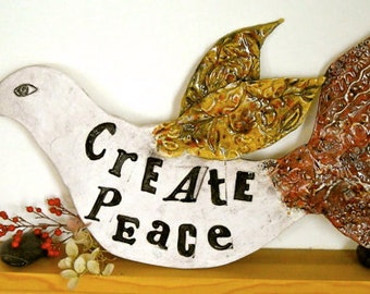 Pottery Bird Wall Hanging Sculpture - Handmade Poetry Bird - Create Peace - Rustic Stamped Quote Clay Plaque - Original Ceramic Art Sign