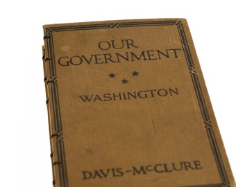 1922 OUR GOVERNMENT Vintage Notebook
