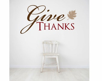 Give Thanks Decal - Give thanks sign - fall decor - fall decorations - thanksgiving decor - thanksgiving decorations - wall decals - decals