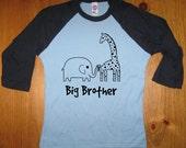 Big Brother Shirt - Big Brother T Shirt Boys Shirt - Raglan Tee Shirt - Elephant and Giraffe Shirt - Sizes 2T, 4T, 6,  - Gift Friendly
