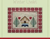 Winter Chalet - A Cross Stitch Pattern by Kaye Prince of Miss Print
