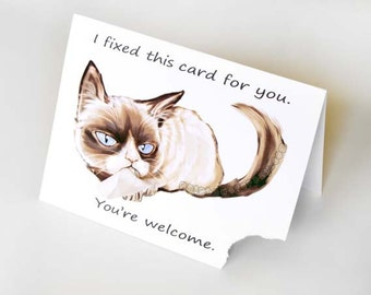 Grumpy Cat Funny Greeting Card, Ripped Card, Sarcastic Card, Customized Notecard, Blank Greeting Card