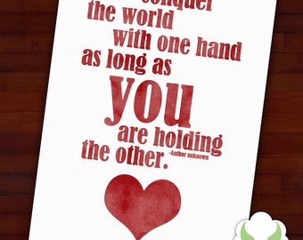 Greeting card: I can conquer the world with one hand, as long as you are holding the other — love, anniversary, wedding, blank
