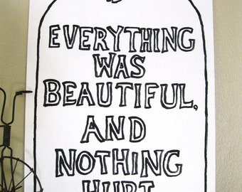 Kurt Vonnegut - Painted Quote Canvas - And Nothing Hurt - Gift - Book Art