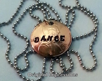 Dance penny coin pendant necklace hand-stamped on a genuine U.S. penny coin on a stainless steel bead chain or sterling silver box chain.
