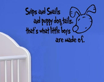 wall decals nursery Snips and snails puppy dog tails what little boys are made of wall decal kid wall decal for boys vinyl decal quote decor