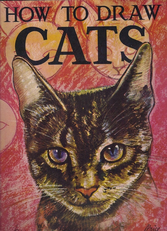 How to Draw Cats by Walter T Foster 1950s Book Black & White Color Illustrations Drawings Cat Kittens