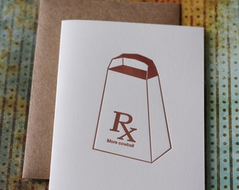 Letterpress card , more cowbell , Saturday Night Live , SNL , funny letterpress , christopher walken , will farrell