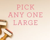 Pick Any ONE Large Card