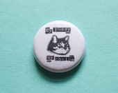 My Choice Cat One Inch Button