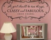 A girl should be two things, CLASSY and FABULOUS Wall Decal - coco chanel quote - Girl's Room Wall Decor