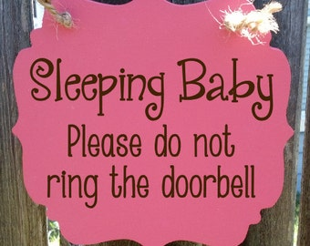Sleeping baby, please do not ring the doorbell - hanging wood sign
