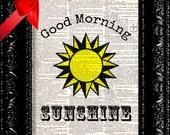 Good Morning Sunshine - Baby Nursery - Vintage Dictionary Print Vintage Book Print Page Art Upcycled Vintage Book Art