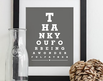 Fathers Day Gift For Dad Art Print Eye Chart - quote art typography poster - Thank You For Being Wonderful Father
