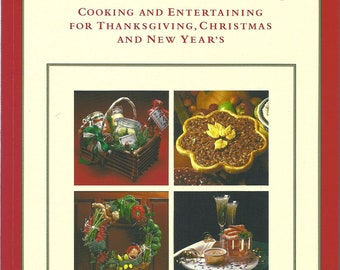 THANKSGIVING, CHRISTMAS and New Years Cooking and Entertaining  first ed. 1986 Marlene Sorosky