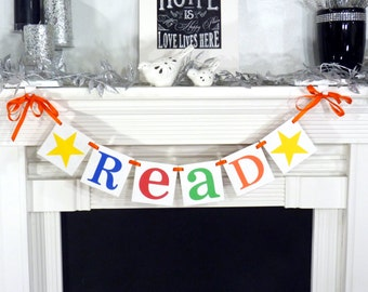 Teacher Gift / Read Sign / Garland / Classroom Decor / Back to School Banner / Photo Prop / Library Decor / Reading Nook