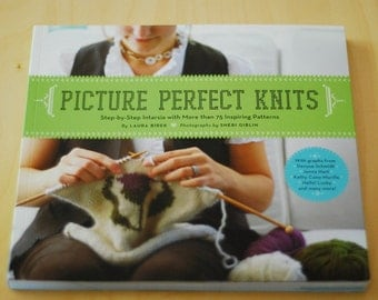 SALE Picture Perfect Knits by Laura Birek - Intarsia Knitting Pattern Book and How To Design Your Own
