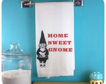Kitchen Towel Gnome Home Sweet Gnome - Red Gnomes Tea Towel retro kitchen -Screen Print - Indie Housewares House warming gifts