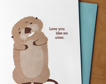 Love you like no otter - Letterpress Card