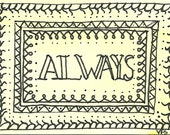 ACEO - Always - original drawing 2.5 x 3.5