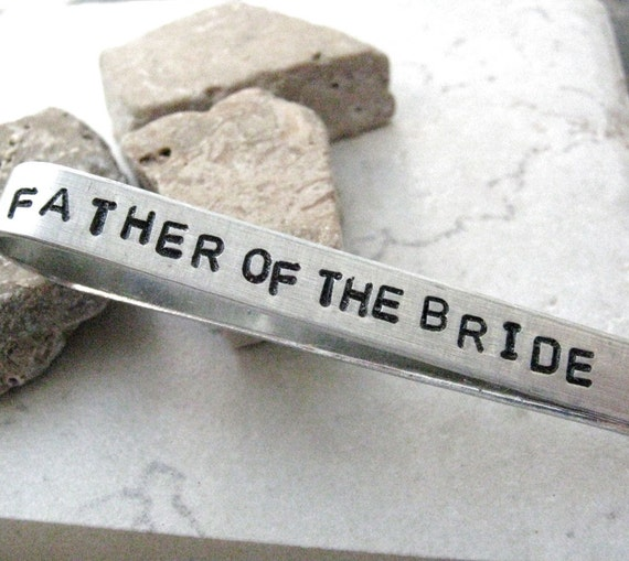 Father of the Bride Tie Bar, aluminum, hand stamped, customize with your own quote or details, MADE TO ORDER
