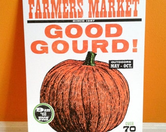 Good Gourd PUMPKIN Letterpress Poster, food illustration with woodtype, Made in Ohio, great as Halloween Thanksgiving decoration Fall Autumn