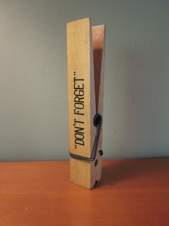 Vintage Oversized Don't Forget Clothespin