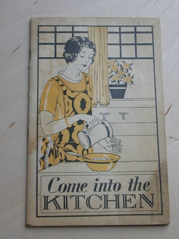 Come into the Kitchen-c1929 Recipe Pamphlet from Lydia E. Pinkham's Vegetable Compound Tablets