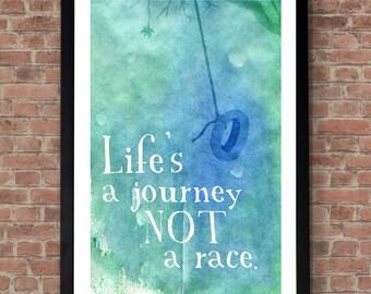 Lifes a Journey Print