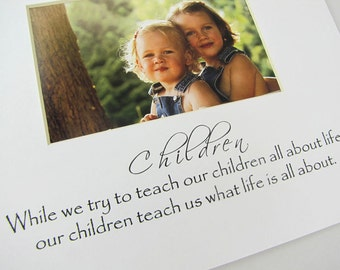 Children While we try to teach our children about life 8 x 10 Designer Photo Mat Design M76