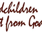 Grandchildren are a Gift from God Vinyl Wall Art