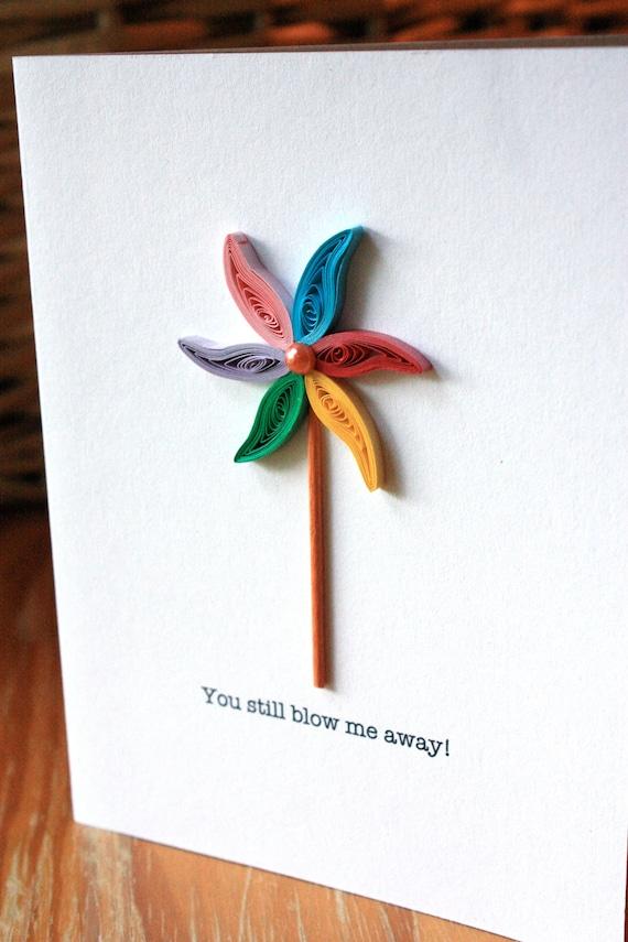 Pinwheel Card - Unique Anniversary Card - Love - Marriage