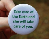 Environmental Take Care of The Earth Button/Badge/Magnet