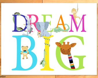 Childrens Decor, Dream Big, Childrens Wall Art, Animal Alphabet, ABC,  Nursery Decor - 18 x 24 art print