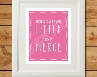 Though She Be But Little - Pink Printable Nursery Art